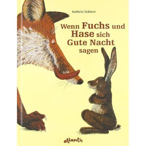 Kathrin Schärer - Wenn Fuchs und Hase sich Gute Nacht sagen - Preis vom 21.10.2020 04:49:09 h