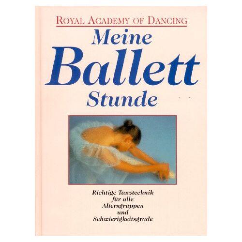 Sarah Snape - Meine Ballettstunde - Preis vom 15.04.2021 04:51:42 h