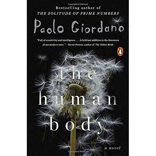 Paolo Giordano - The Human Body: A Novel - Preis vom 20.10.2020 04:55:35 h