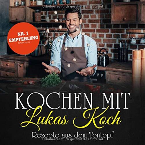 Koch, Lukas D. - Kochen mit Lukas Koch: Rezepte aus dem Tontopf - Preis vom 12.05.2021 04:50:50 h