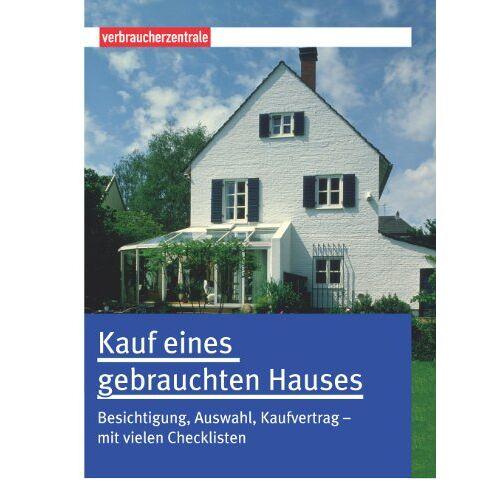 Peter Burk - Kauf eines gebrauchten Hauses - Preis vom 26.01.2021 06:11:22 h