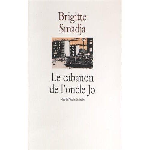 Brigitte Smadja - Le cabanon de l'oncle Jo - Preis vom 05.09.2020 04:49:05 h