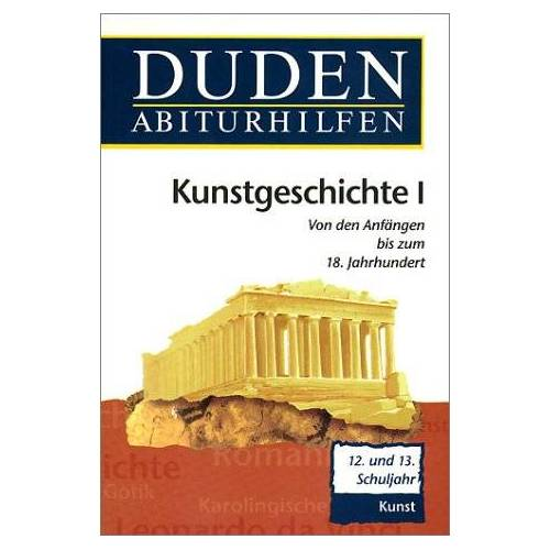 Müller, Hans H - Duden Abiturhilfen, Kunstgeschichte I, 12./13. Schuljahr. - Preis vom 11.05.2021 04:49:30 h
