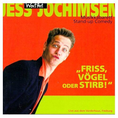 Jess Jochimsen - Friss, Vögel oder Stirb! - Preis vom 23.01.2021 06:00:26 h