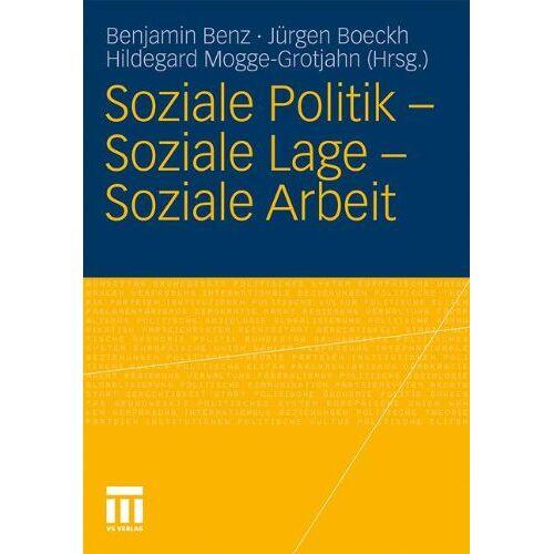 Benjamin Benz - Soziale Politik - Soziale Lage - Soziale Arbeit - Preis vom 20.01.2021 06:06:08 h