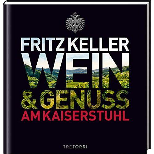Ralf Frenzel - Fritz Keller: Wein & Genuss am Kaiserstuhl - Preis vom 11.05.2021 04:49:30 h