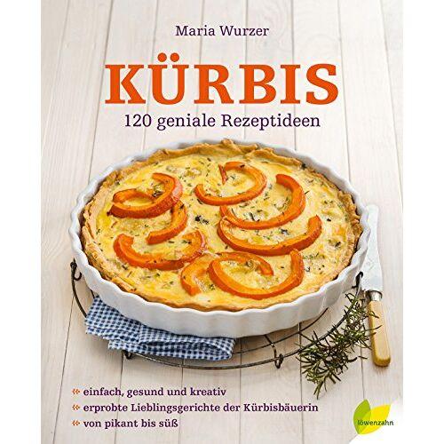 Maria Wurzer - Kürbis. 120 geniale Rezeptideen - Preis vom 25.02.2021 06:08:03 h