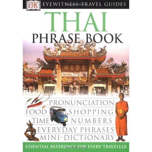 David Smyth - Thai Phrase Book (Eyewitness Travel Guides Phrase Books) - Preis vom 24.02.2021 06:00:20 h
