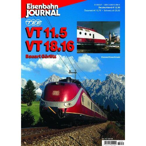 Konrad Koschinski - TEE VT 11.5 VT 18.16 - Bauart Görlitz - Eisenbahn Journal Sonder-Ausgabe 4-2001 - Preis vom 28.03.2020 05:56:53 h