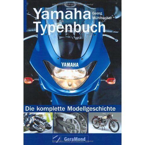 Georg Mühlbacher - Yamaha Typenbuch - Preis vom 07.05.2021 04:52:30 h