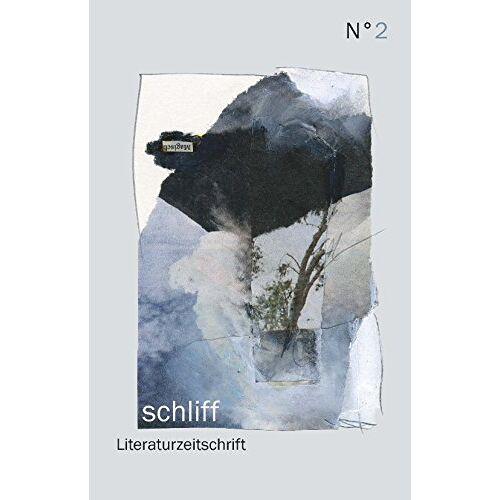 Kathrin Schuchmann - schliff Nr. 2: Literaturzeitschrift - Preis vom 11.05.2021 04:49:30 h