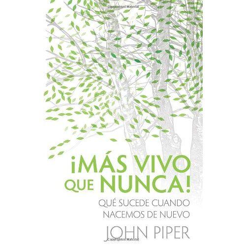 John Piper - Más Vivo Que Nunca! - Preis vom 13.08.2020 04:48:24 h