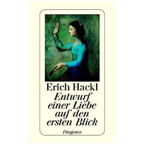 Erich Hackl - Entwurf einer Liebe auf den ersten Blick - Preis vom 15.11.2019 05:57:18 h
