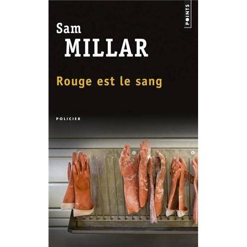 Sam Millar - Rouge est le sang - Preis vom 06.09.2020 04:54:28 h