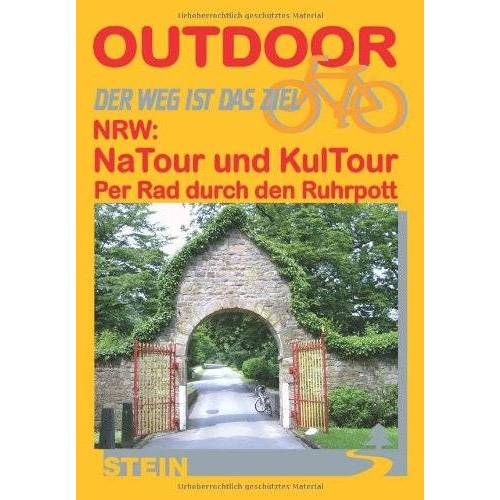 Michael Moll - NRW: NaTour und KulTour per Rad durch den Ruhrpott: Per Rad durch den Ruhrpott - Preis vom 14.05.2021 04:51:20 h