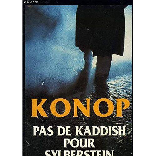 Konop - Pas de Kaddish pour Sylberstein - Preis vom 21.10.2020 04:49:09 h