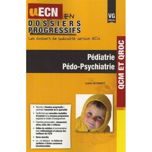 Julien Schmidt - Pédiatrie Pédo-Psychiatrie - Preis vom 12.05.2021 04:50:50 h