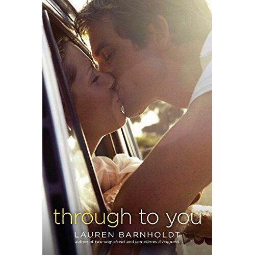 Lauren Barnholdt - Through to You - Preis vom 28.02.2021 06:03:40 h