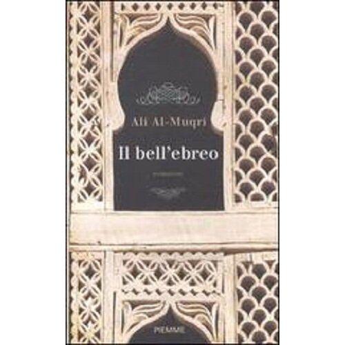 Ali Al-Muqri - Il bell'ebreo - Preis vom 06.03.2021 05:55:44 h
