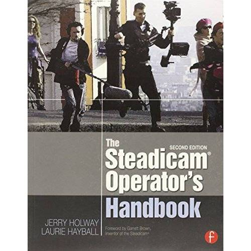 Jerry Holway - The Steadicam® Operator's Handbook - Preis vom 04.09.2020 04:54:27 h