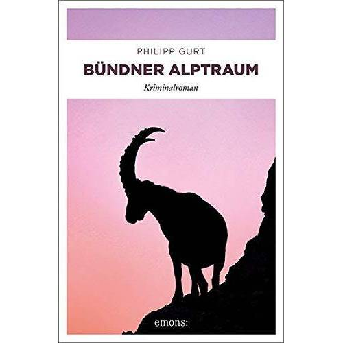 Philipp Gurt - Bündner Alptraum: Kriminalroman (Bündner Krimi) - Preis vom 21.10.2020 04:49:09 h