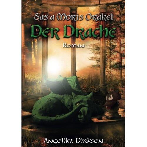 Angelika Dirksen - Sas a Moris Orakel - Der Drache - Preis vom 15.04.2021 04:51:42 h
