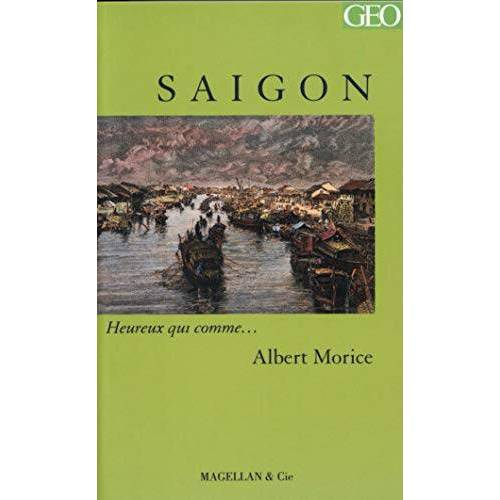 Albert Morice - Saigon - Preis vom 24.10.2020 04:52:40 h