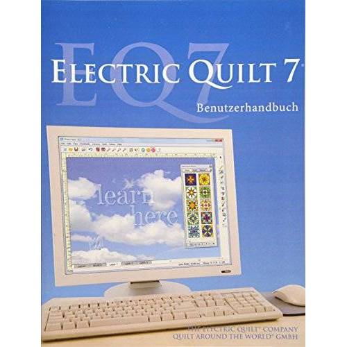 Quilt around the World GmbH - EQ7 Benutzerhandbuch - Preis vom 18.10.2020 04:52:00 h