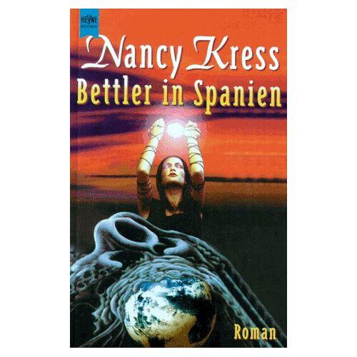 Nancy Kress - Bettler in Spanien. Erster Roman des Bettler- Zyklus. - Preis vom 17.04.2021 04:51:59 h