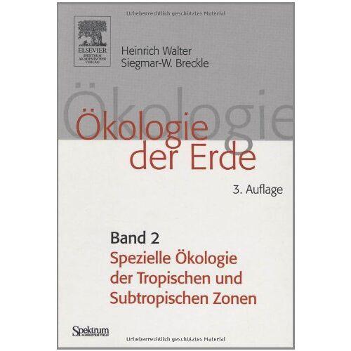 Heinrich Walter - Ökologie der Erde, 4 Bde., Bd.2, Spezielle Ökologie der tropischen und subtropischen Zonen (Sav Biologie) - Preis vom 03.05.2021 04:57:00 h