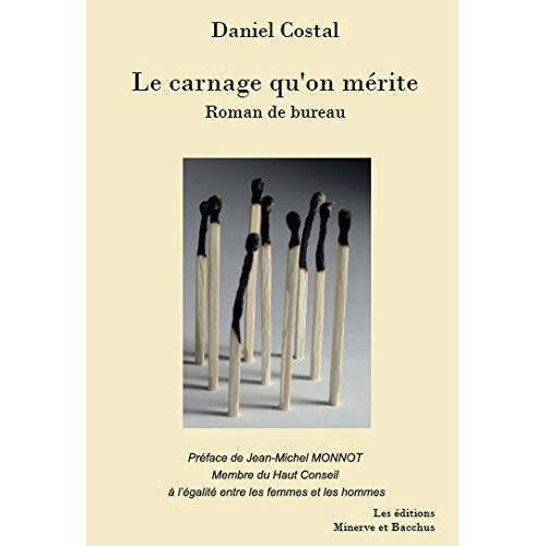 Daniel Costal - Le carnage qu'on mérite - Preis vom 15.05.2021 04:43:31 h