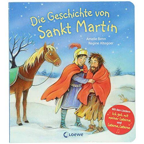 Amelie Benn - Die Geschichte von Sankt Martin: Mit den Liedern Ich geh mit meiner Laterne und Laterne, Laterne - Preis vom 28.02.2021 06:03:40 h