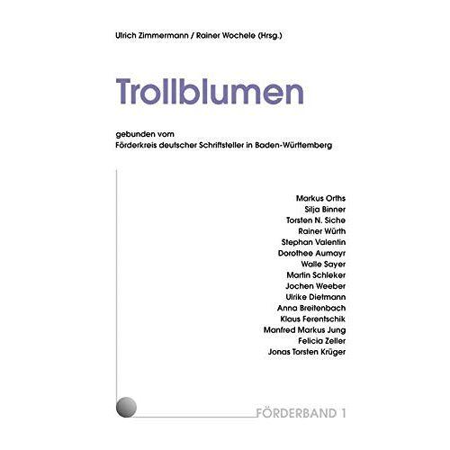 Ulrich Zimmermann - Förderband 1: Trollblumen - Preis vom 06.05.2021 04:54:26 h