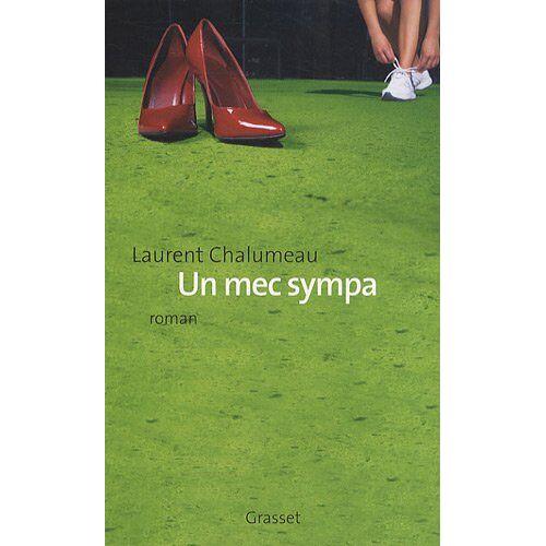 Laurent Chalumeau - Un mec sympa - Preis vom 13.01.2021 05:57:33 h