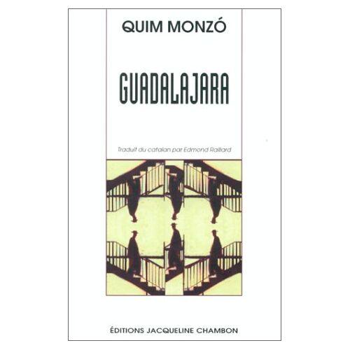 Quim Monzó - Guadalajara - Preis vom 20.10.2020 04:55:35 h