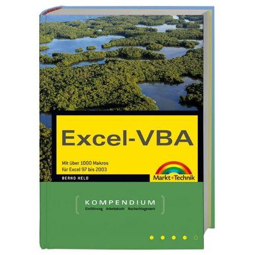 Bernd Held - Excel-VBA - Kompendium: Mit über 1000 Makros von Excel 97 bis 2004 (Kompendium / Handbuch) - Preis vom 14.05.2021 04:51:20 h