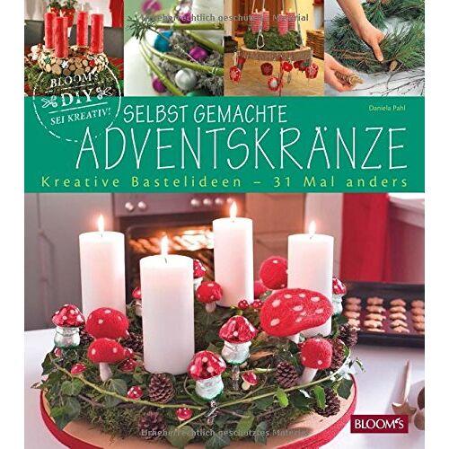 Daniela Pahl - Selbst gemachte Adventskränze: Kreative Bastelideen für Groß und Klein - Preis vom 12.05.2021 04:50:50 h