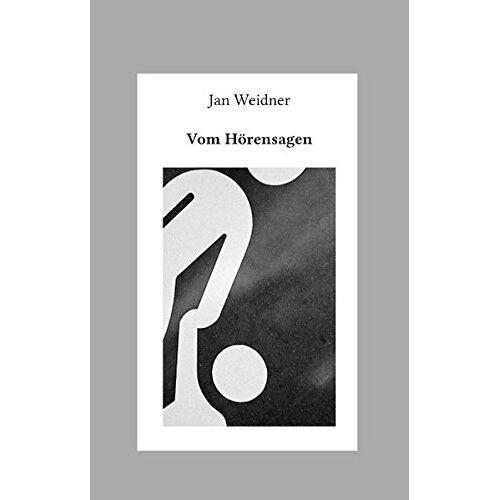 Jan Weidner - Vom Hörensagen - Preis vom 14.01.2021 05:56:14 h