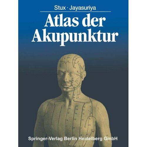 G. Stux - Atlas der Akupunktur - Preis vom 15.05.2021 04:43:31 h