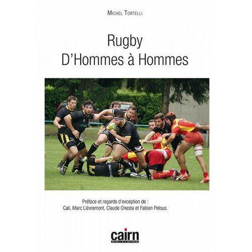 Michel Tortelli - Rugby : D'hommes à hommes - Preis vom 05.09.2020 04:49:05 h