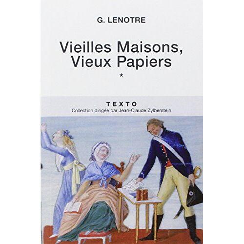 G Lenotre - Vieilles maisons, vieux papiers : Tome 1 - Preis vom 20.10.2020 04:55:35 h