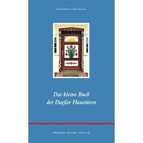 Frank Braun - Das kleine Buch der Darsser Haustüren - Preis vom 21.10.2020 04:49:09 h