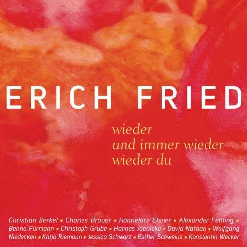 Erich Fried - wieder / und immer wieder / wieder du: Liebesgedichte - Preis vom 10.04.2021 04:53:14 h