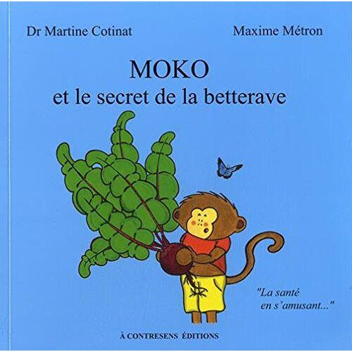 Dr Martine Cotinat - Moko et le secret de la betterave - Preis vom 06.09.2020 04:54:28 h