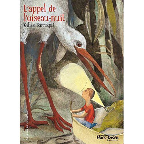 Gilles Barraqué - L'appel de l'oiseau-nuit (Hors-piste, 210772) - Preis vom 18.04.2021 04:52:10 h