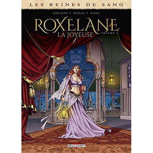 - Les Reines de sang - Roxelane, la joyeuse T01 (Les Reines de Sang - Roxelane, la joyeuse (1)) - Preis vom 05.10.2020 04:48:24 h