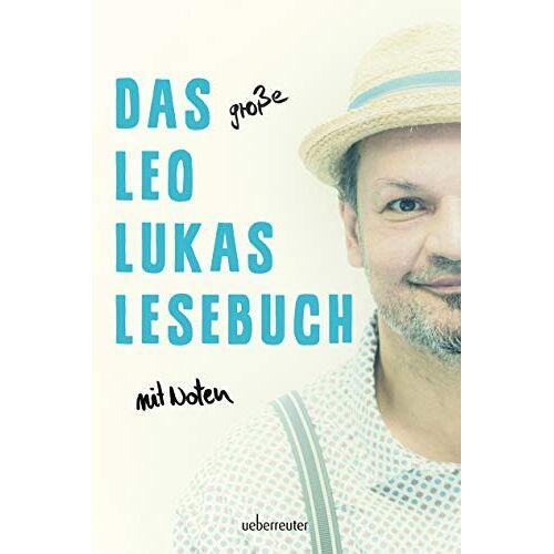 Leo Lukas - Das große Leo Lukas Lesebuch - Preis vom 10.04.2021 04:53:14 h