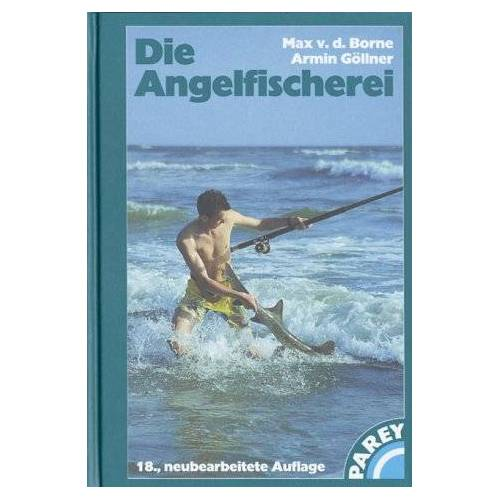 - Die Angelfischerei - Preis vom 07.03.2021 06:00:26 h