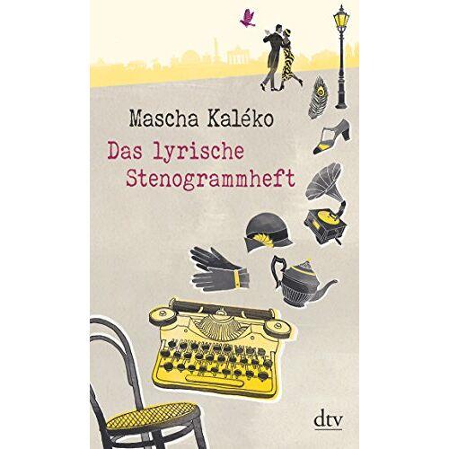 Mascha Kaléko - Das lyrische Stenogrammheft - Preis vom 24.02.2020 06:06:31 h