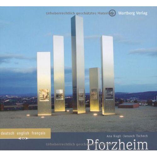 Ana Kugli - Pforzheim: Ein Bildband in Farbe - Preis vom 31.03.2020 04:56:10 h